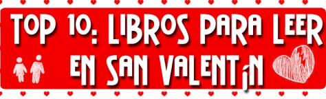 Top 10: San Valentin